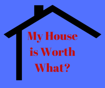 Home Value Estimator - My House is Worth What?